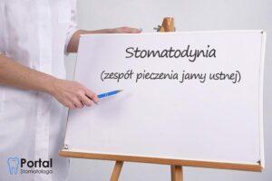 Stomatodynia (zespół pieczenia jamy ustnej)
